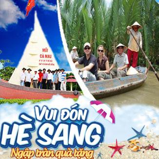 Tour du lịch hè miền Tây 3N3Đ: Cà Mau - Cần Thơ...