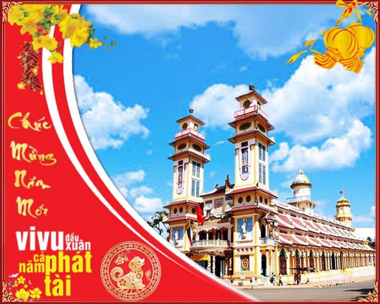 Tour du lịch Tây Ninh Tết Nguyên Đán 2020: Tòa Thánh Tây Ninh - Núi Bà