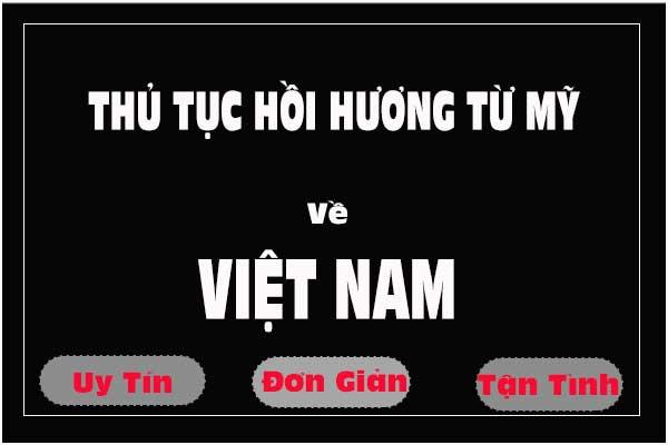 Thủ tục hồi hương từ Mỹ về Việt Nam