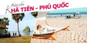 Tour du lịch Phú Quốc 4N3Đ: Hà Tiên - Nam Đảo...