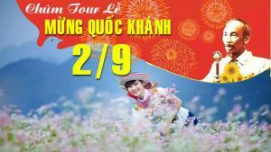 Du lịch Hà Giang 5N4Đ: Lễ Quốc Khánh 2/9/2017