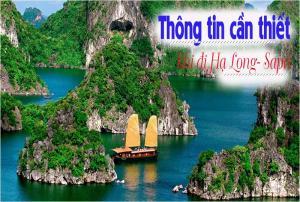 Thông tin đặc biệt cần thiết dành cho khách đi tour Hạ Long- Sapa 5N4Đ