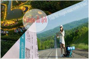 Combo du lịch giá rẻ và thực hư chuyện mua combo bị lừa?