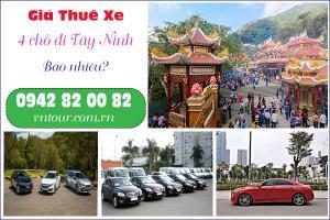 Giá thuê xe 4 chỗ đi Tây Ninh bao nhiêu?