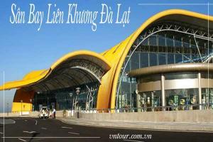 Sân bay Liên Khương cách trung tâm Đà Lạt bao xa?