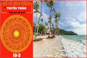 Tour du lịch Phú Quốc Giỗ Tổ Hùng Vương 2022
